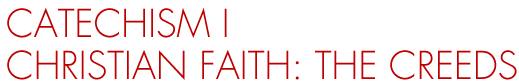 Catechism I